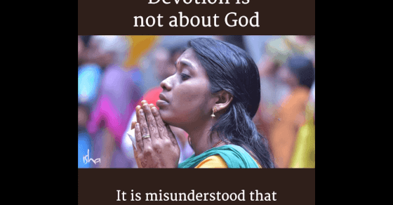 What is devotion? Sadhguru Explains