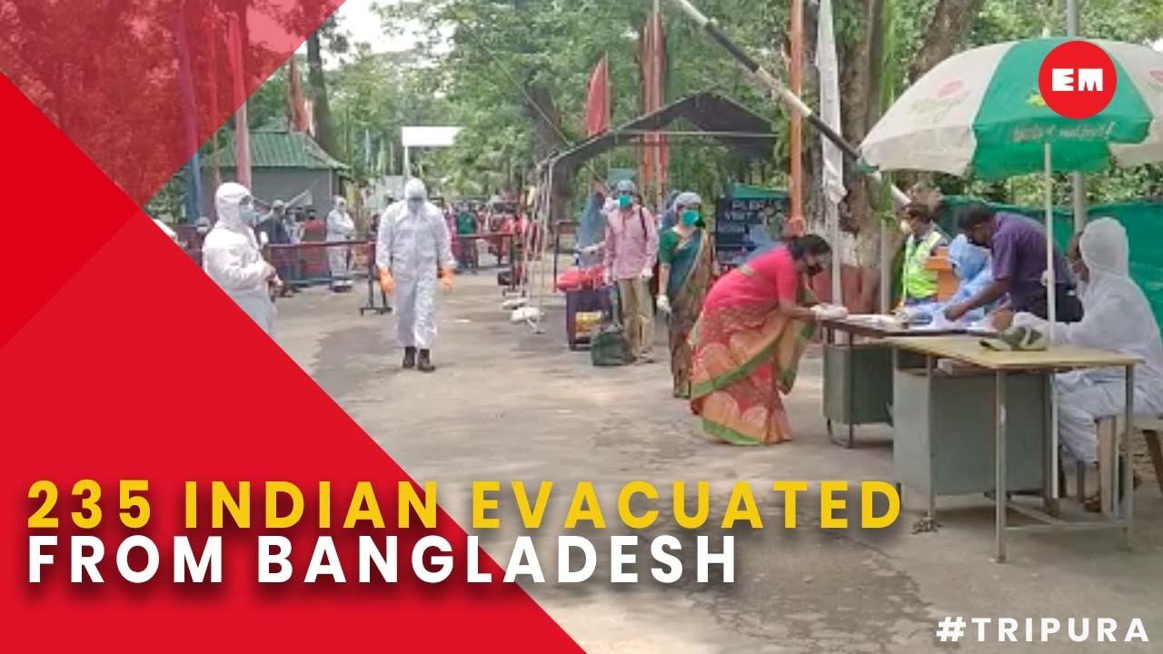 235 Indians evacuated from Bangladesh; 130 through Tripura border