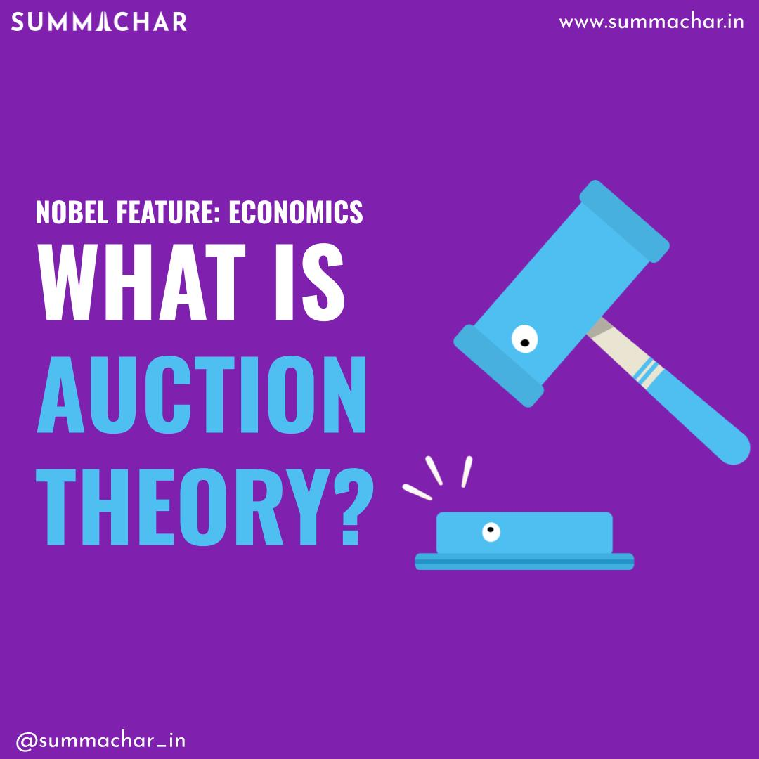 Nobel in Economics: What Is Auction Theory?   Summachar