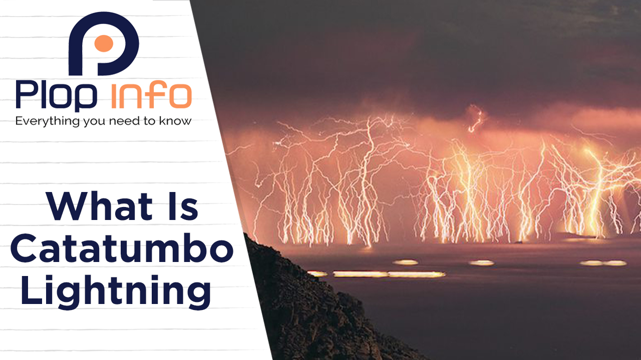 What is Catatumbo Lightning ? | Everything You Need To Know | Plop Info