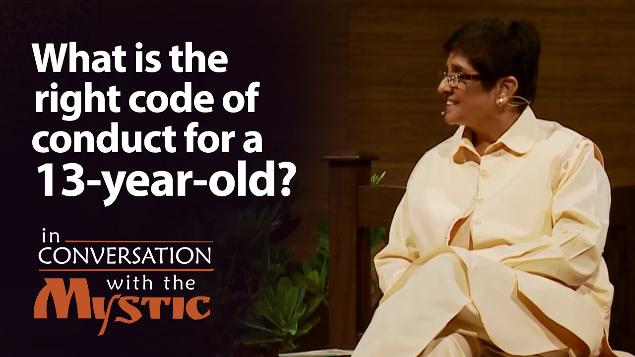 What is the right code of conduct for a 13-year-old? - Dr. Kiran Bedi