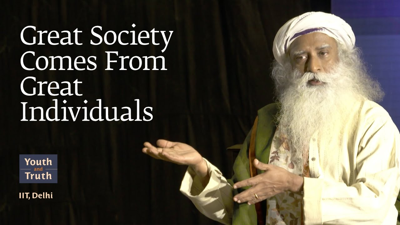 Great society comes from great individuals - IIT Delhi students