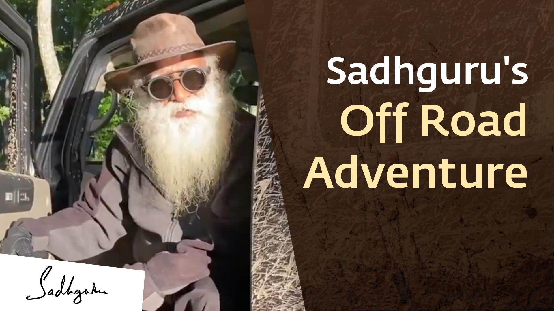Sadhguru's Off-road Adventure At Isha Institute of Inner-sciences