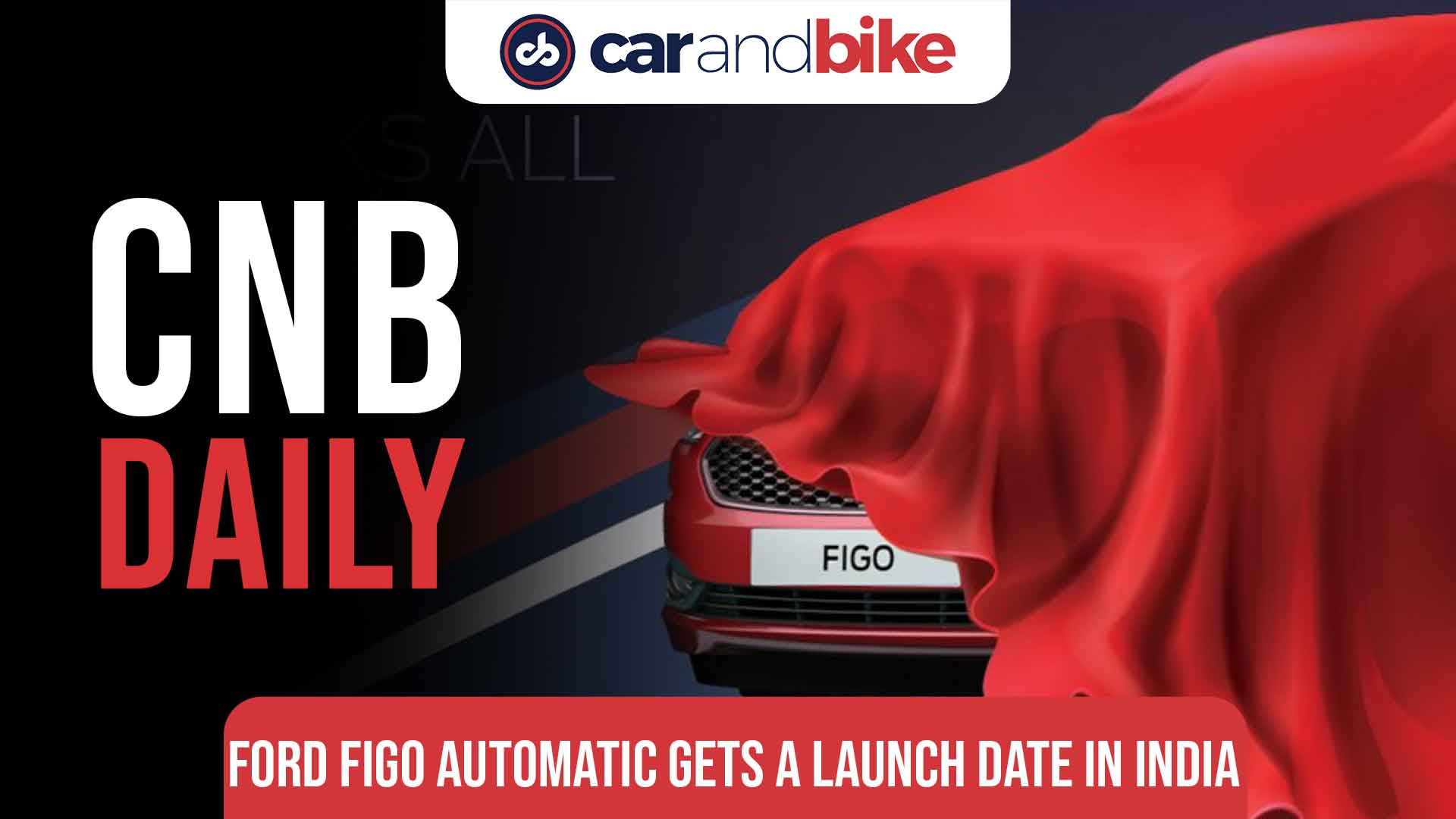Ford Figo automatic to be launched on July 22