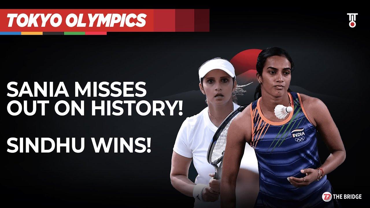 Sindhu wins, Sania-Ankita fail to make history at Tokyo Olympics | Highlights | The Bridge