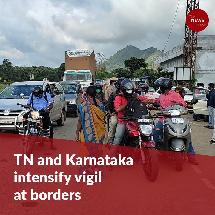 Amid surge in COVID-19 cases in Kerala, TN and Karnataka intensify border vigilance