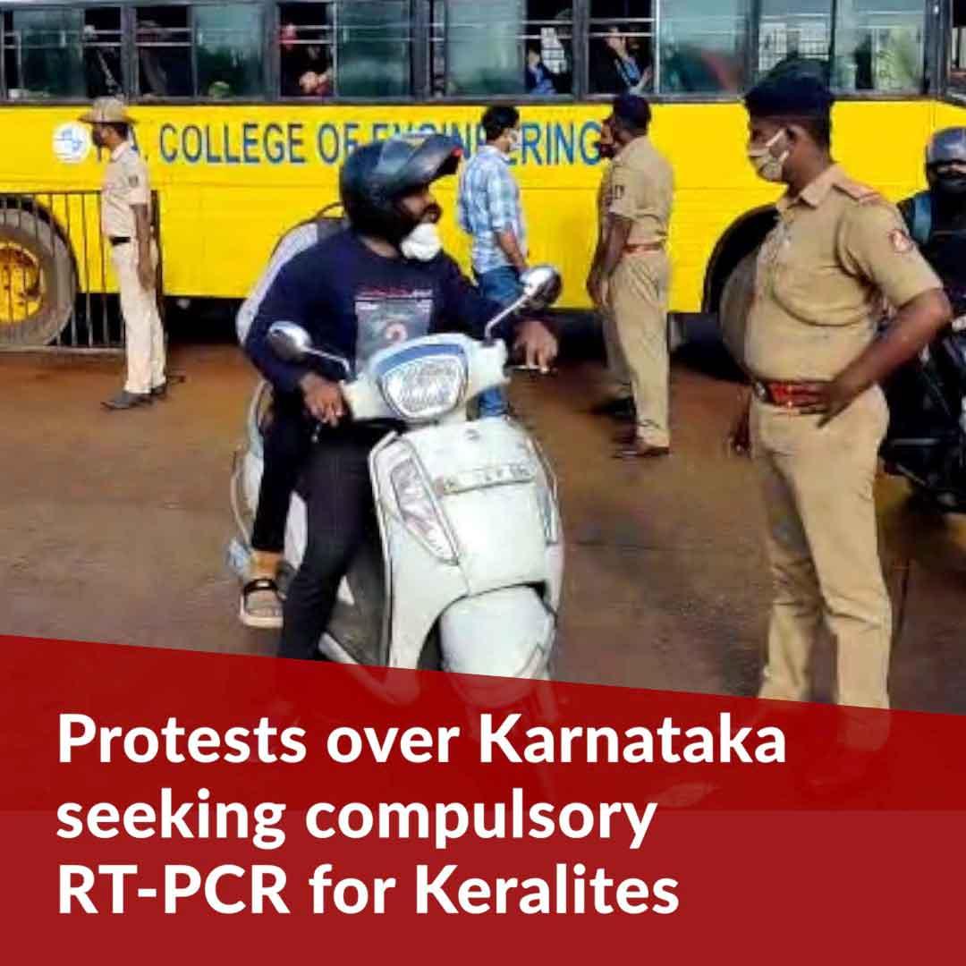 Protests at Karnataka border over COVID-19 regulations in Talapady