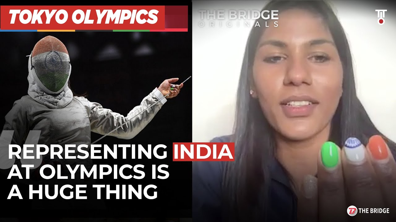Why Bhavani Devi, India's first fencer at Olympics, has tricolor on her nails | The Bridge
