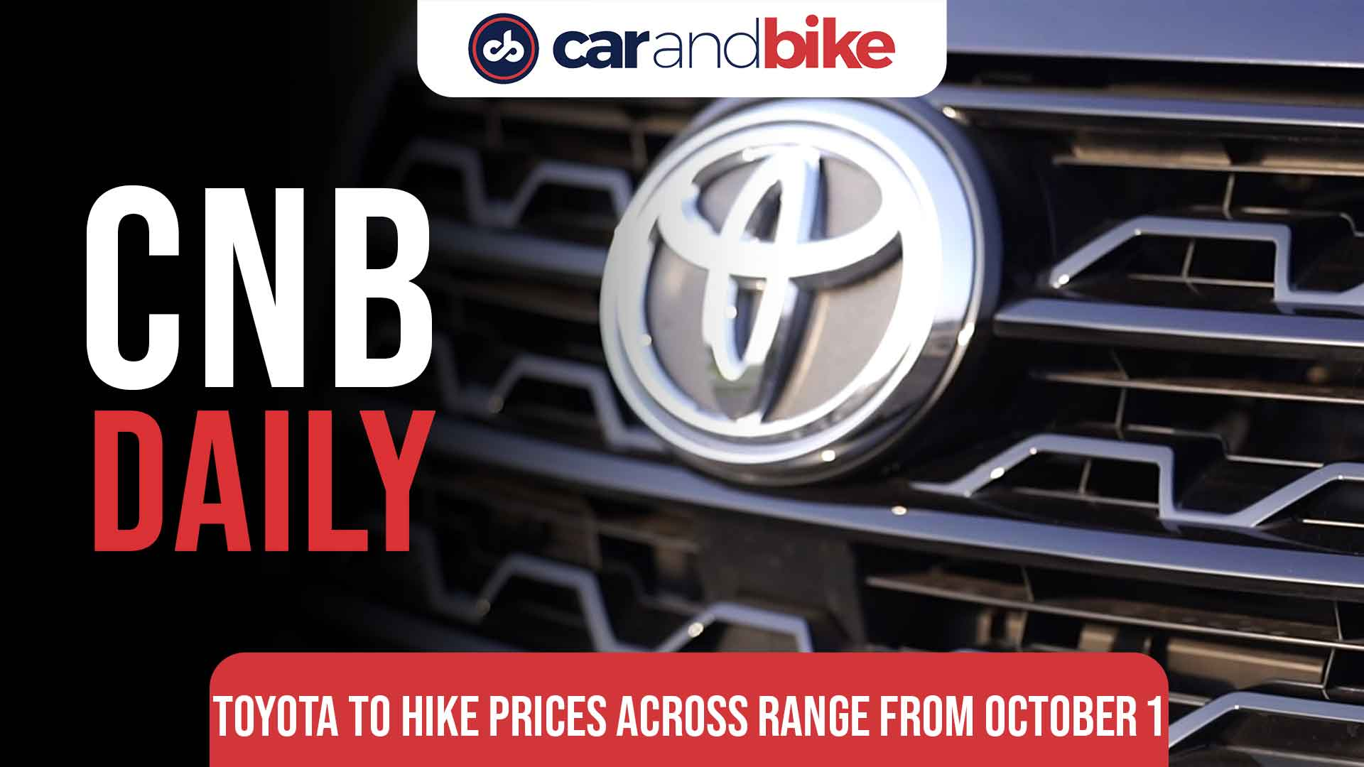 Toyota to hike prices across range from October 2021