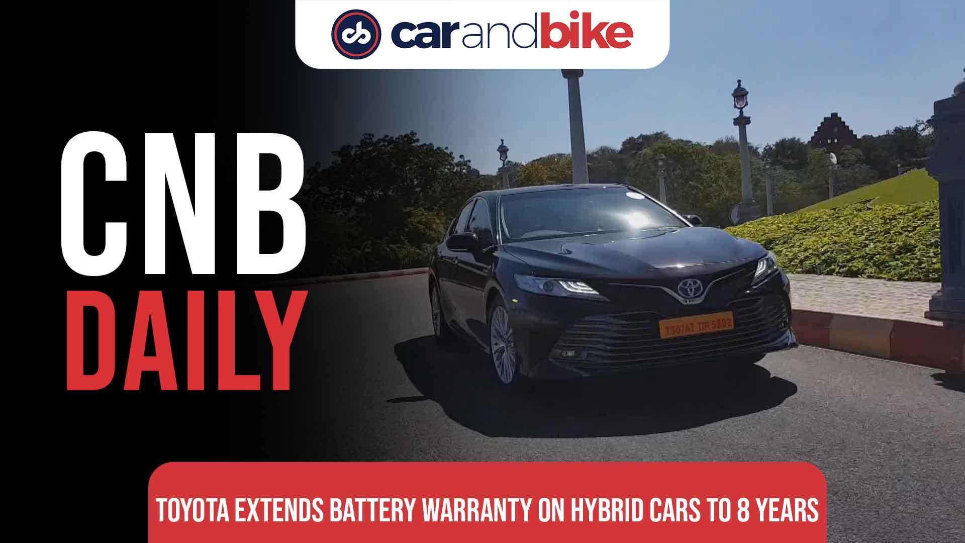 Toyota Extends Battery Warranty On Hybrid Cars
