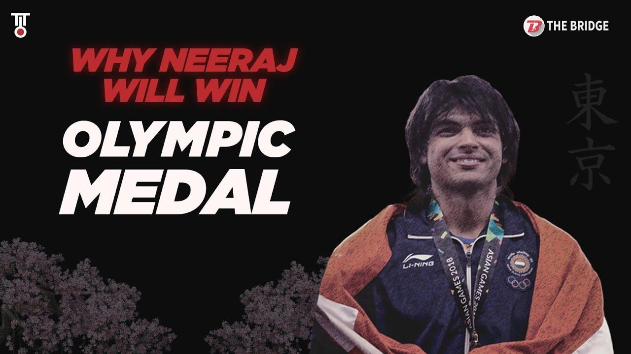 Explained: Why Neeraj Chopra should win a medal at Tokyo Olympics | The Bridge