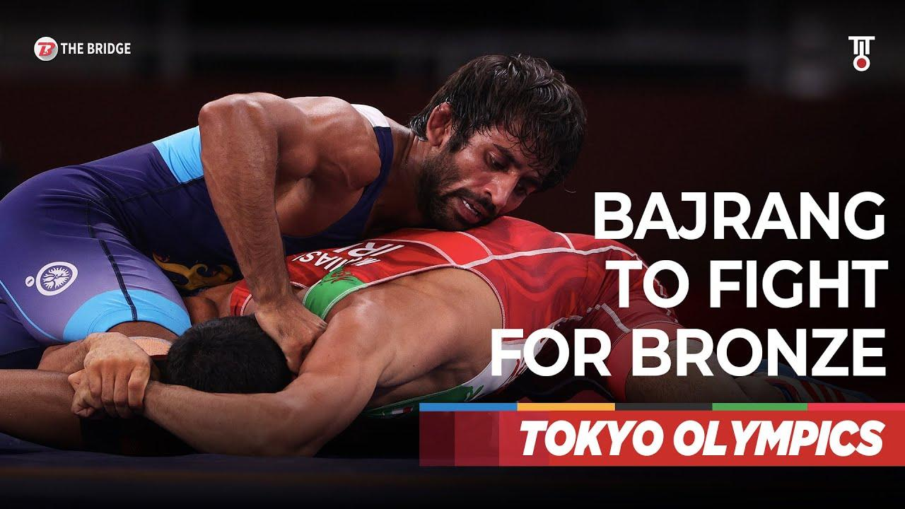 Bajrang Punia loses in Semi-final, to fight for bronze at Tokyo Olympics   The Bridge