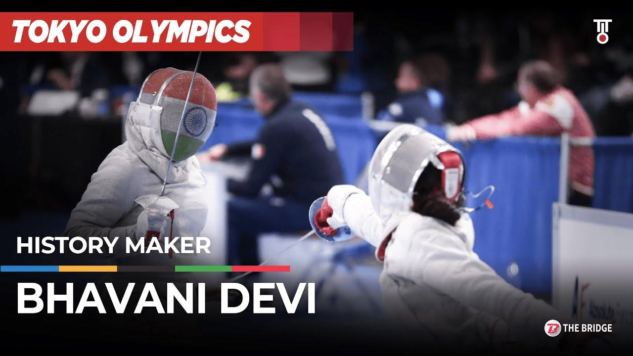 Bhavani Devi — Bamboo sticks to creating history for India at Olympics | The Bridge