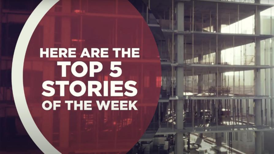 Top 5 Construction Stories of the week - Construction World Magazine