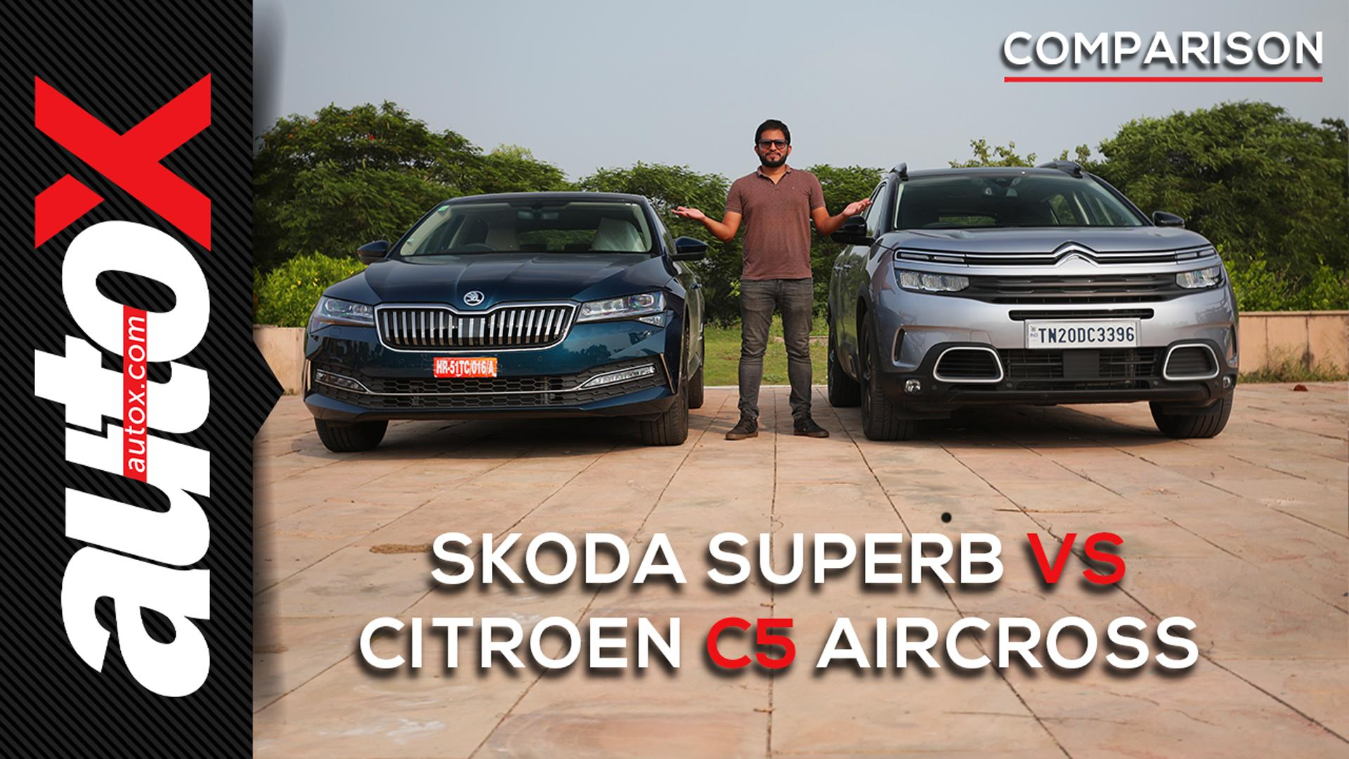 Citroen C5 Aircross vs Skoda Superb: SUV or Sedan, which one does comfort & luxury better? | autoX