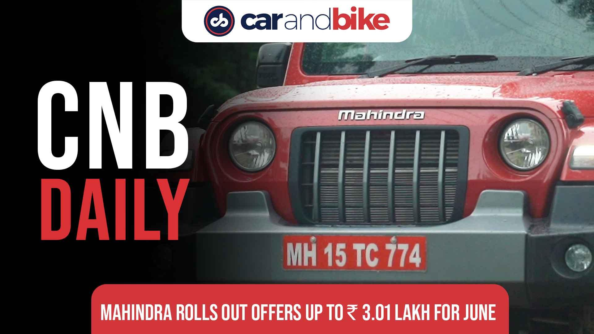 Mahindra Rolls out offers of up to Rs. 3.01 lakh