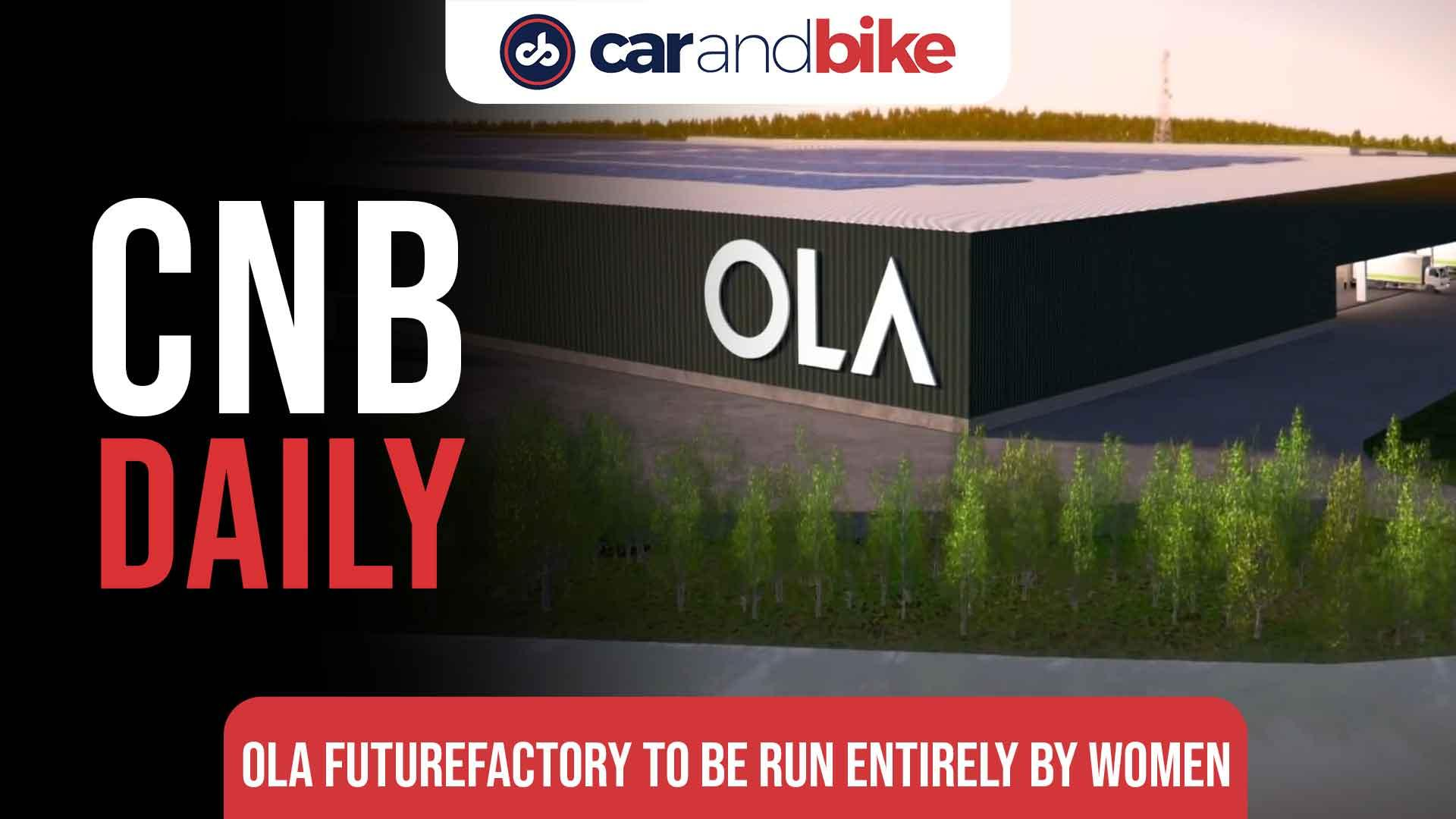 Ola Electric FutureFactory will be run entirely by women