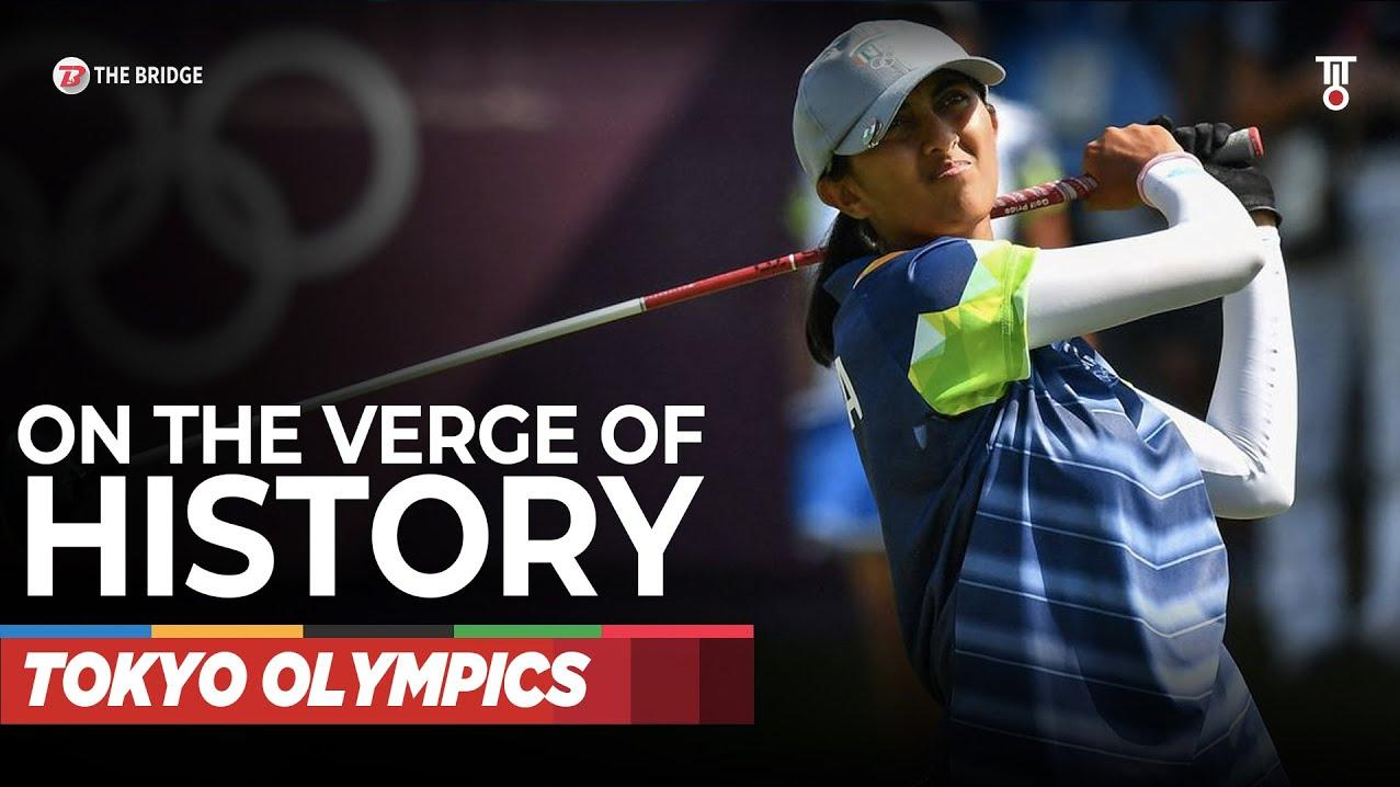 Indian golfer Aditi Ashok is on the verge of creating HISTORY at Tokyo Olympics   The Bridge