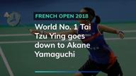 French Open: World No. 1 Tai Tzu Ying loses