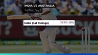 3rd Test: India 215/2 at stumps on day 1