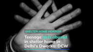 'Minor girls abused with chilli powder' at Delhi shelter home