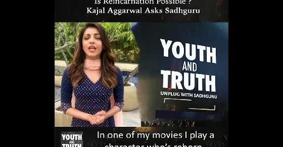 Is reincarnation possible? Kajal Aggarwal asks Sadhguru