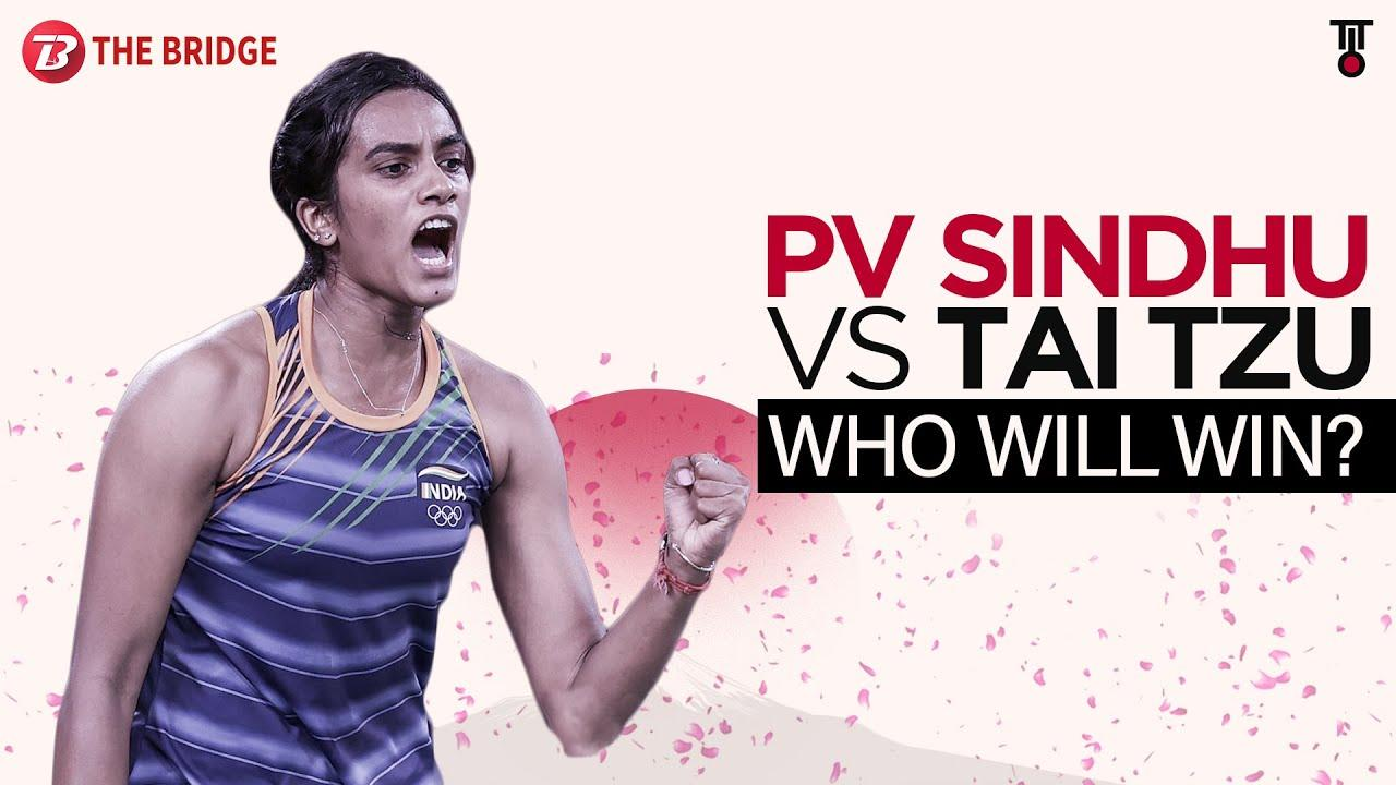 Tokyo Olympics Badminton Semifinal: PV Sindhu vs Tai Tzu Ying - Head to Head | The Bridge