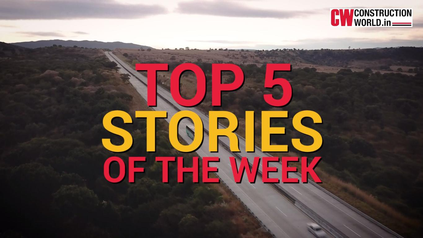 Top 5 stories of this week - 11th June, 2021 | Construction World