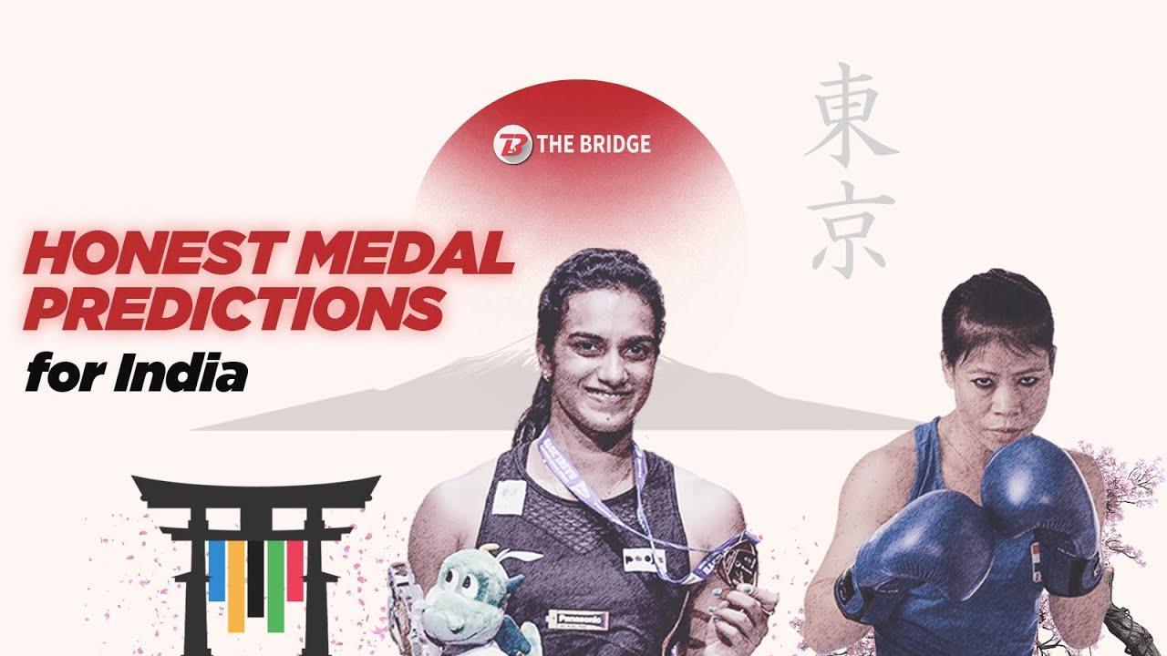 Tokyo Olympics: Honest medal predictions for India   The Bridge
