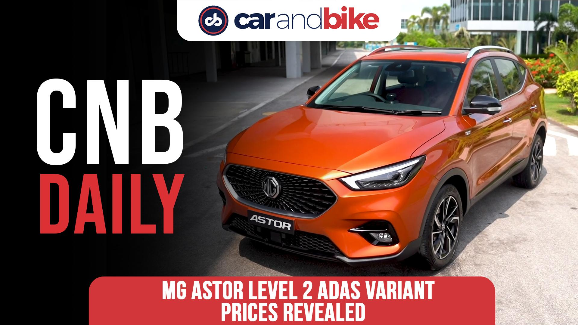 MG Astor Level 2 ADAS variant prices revealed