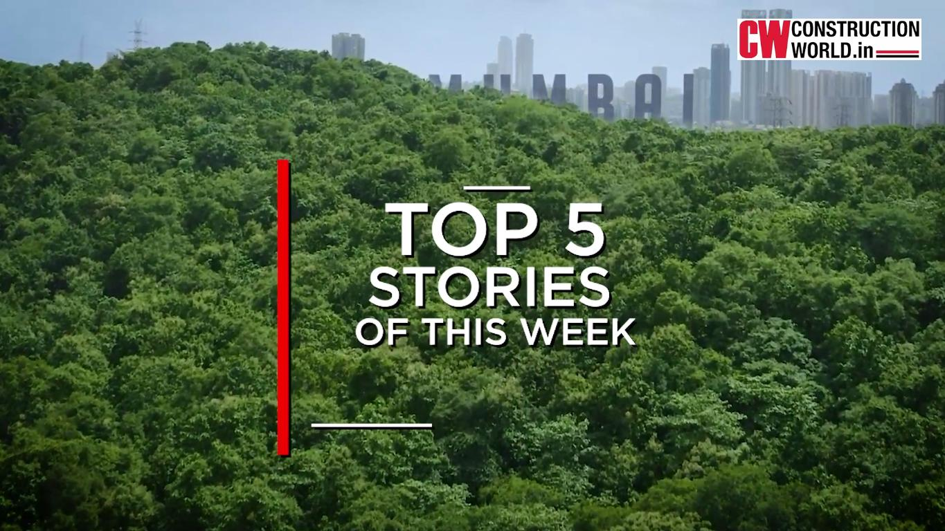 Top 5 stories of this week- 25th June, 2021 | Construction World