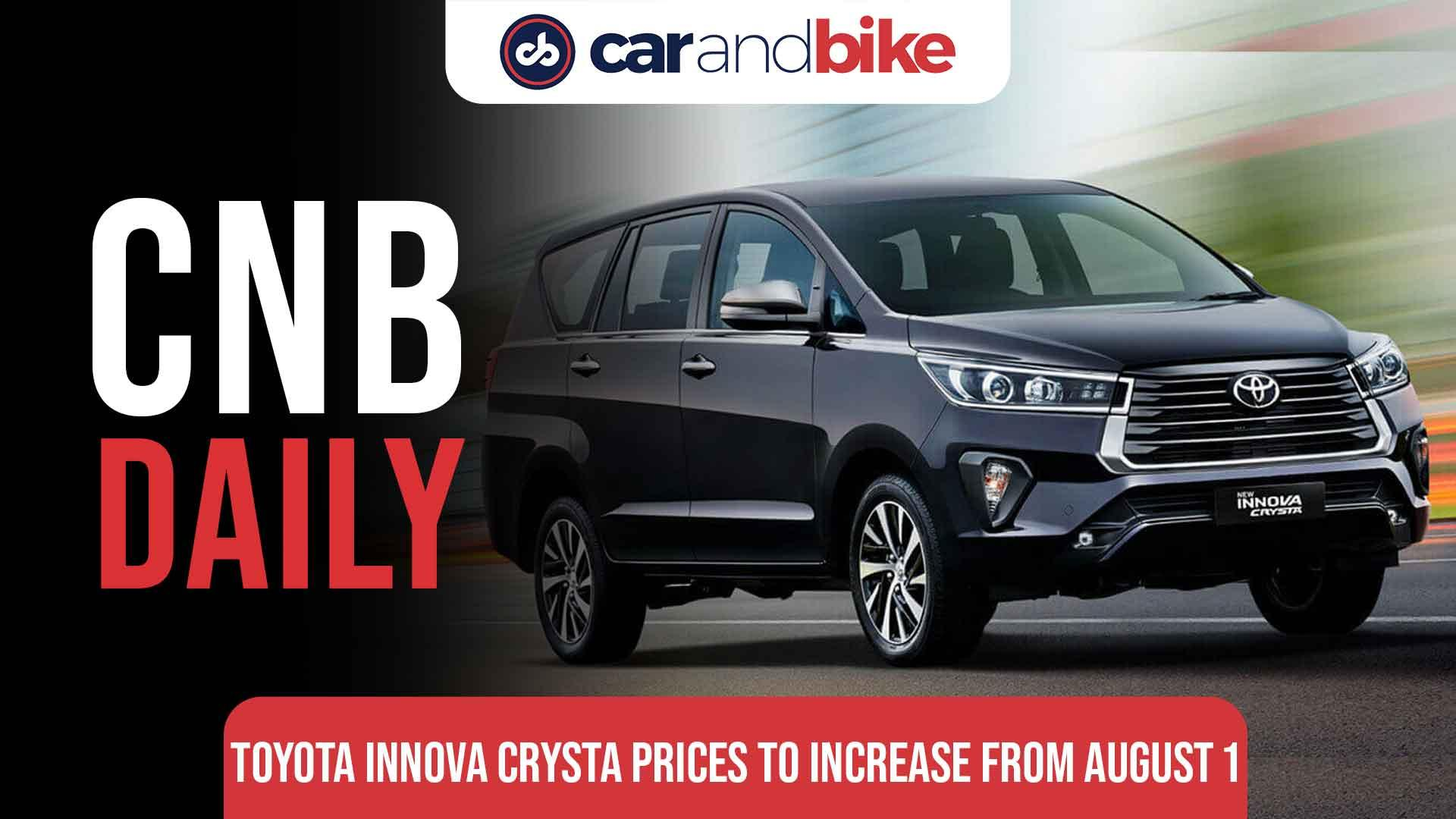 Toyota Innova Crysta Prices To Increase From August